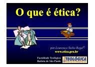 O que é ética? - Web-site de Lourenço Stelio Rega