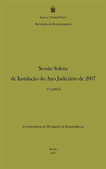 Abertura do Ano Judiciário de 2007 - Supremo Tribunal Federal