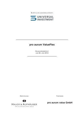 Halbjahresbericht - proaurum ValueFlex