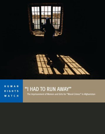 """I HAD TO RUN AWAY"" - Human Rights Watch"