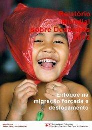 Veja aqui o sumário do Relatório Mundial sobre Desastres 2012