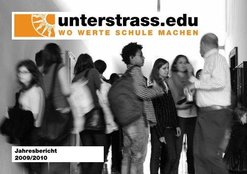 Jahresbericht 2009/2010 - Unterstrass.edu