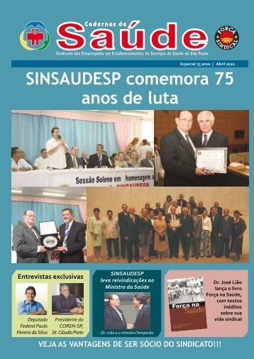 SINSAUDESP comemora 75 anos de luta