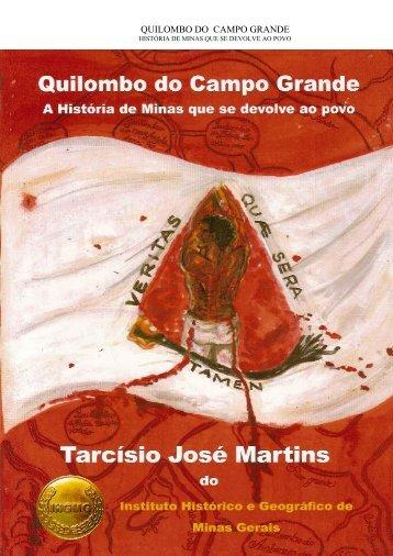 QUILOMBO DO CAMPO GRANDE - Quilombo Minas Gerais