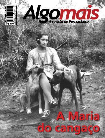 A Maria do cangaço - Revista Algomais