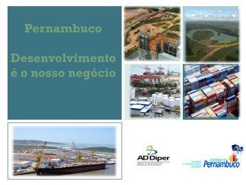 Pernambuco Desenvolvimento é o nosso negócio