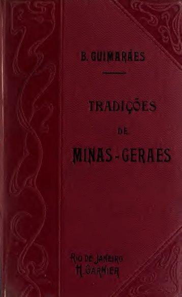 Historia e tradiçoes da provincia de Minas-Geraes..