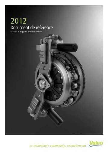 Document de référence 2012 (PDF 1.92MB) - Valeo