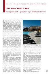 IL CHALLENGER RESIDENCE Villa Sassa Hotel & SPA