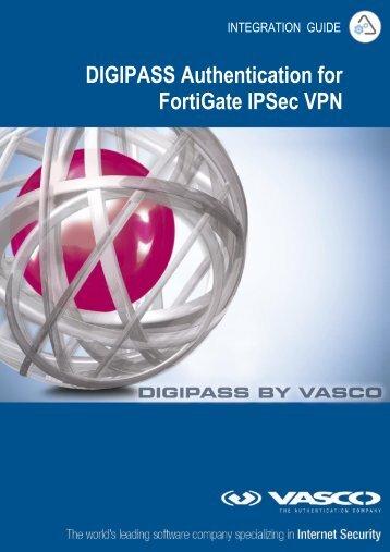 DIGIPASS Authentication for FortiGate IPSec VPN - Vasco