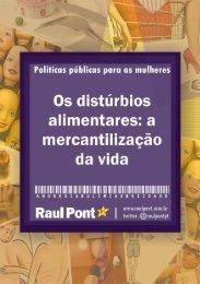 Os distúrbios alimentares: a mercantilização da vida - Raul Pont