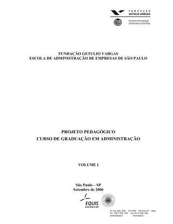 Projeto Pedagógico - 2006 - FGV-Eaesp - Fundação Getulio Vargas