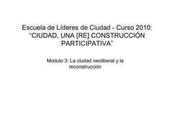 """Escuela de Líderes de Ciudad - Curso 2010: """"CIUDAD, UNA [RE ..."""