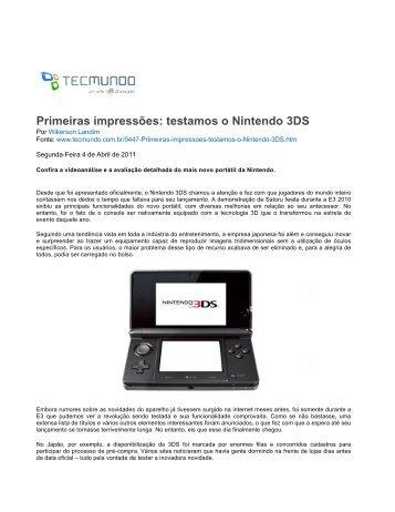 Primeiras impressões: testamos o Nintendo 3DS - TecMundo