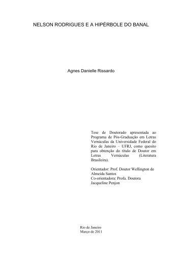 nelson rodrigues ea hipérbole do banal - Faculdade de Letras - UFRJ