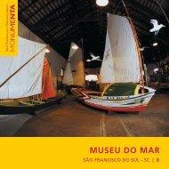 MUSEU DO MAR - Monumenta