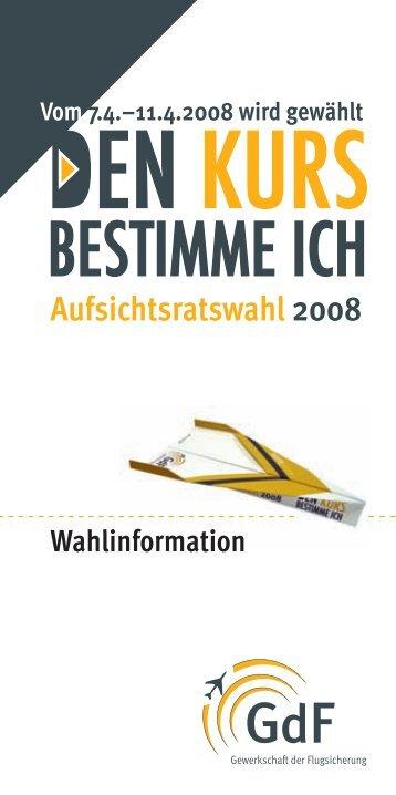 Aufsichtsratswahl 2008 - GdF Gewerkschaft der Flugsicherung eV