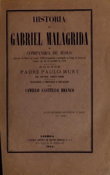 Historia de Gabriel Malagrida da Companhia de Jesus