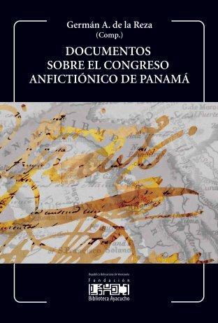 documentos sobre el congreso anfictiónico de panamá