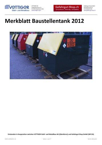 Merkblatt Baustellentank 2012 - Vettiger Stahl- und Metallbau AG