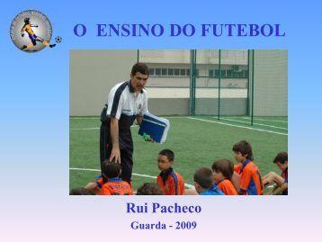 O ENSINO DO FUTEBOL - Associação de Futebol da Guarda