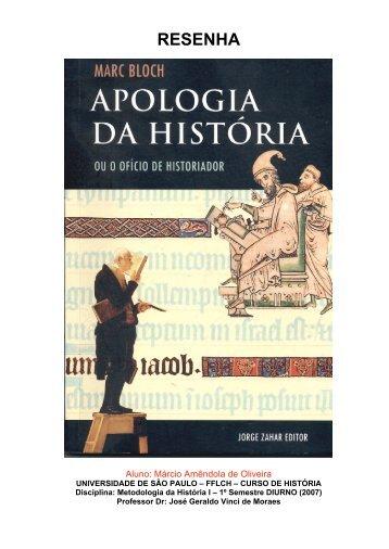 RESENHA Apologia da História - Contexto Histórico - Terra