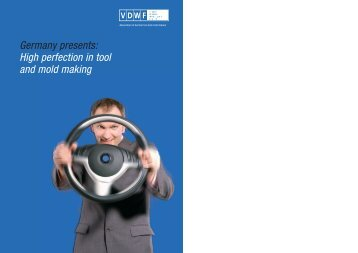 Germany presents: High perfection in tool and mold making - VDWF