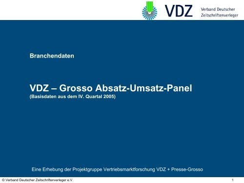 Grosso Absatz-Umsatz-Panel 2005 - VDZ