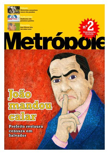 Prefeito restaura censura em Salvador - Revista Metrópole