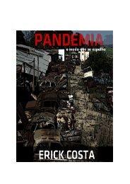 Pandemia: o medo que se espalha