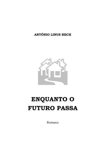 ENQUANTO O FUTURO PASSA - Primeira Página