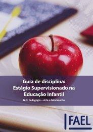 Guia de disciplina: Estágio Supervisionado na Educação ... - FAEL