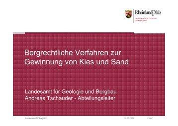 Bergrechtliche Verfahren zur Gewinnung von Kies und Sand