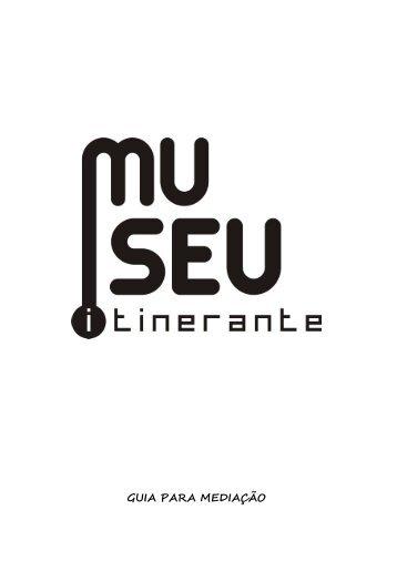 GUIA PARA MEDIAÇÃO - Museu Itinerante