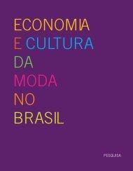 Pesquisa Economia e Cultura da Moda no Brasil - Instituto Iniciativa ...