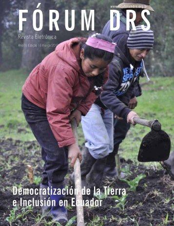 Democratización de la Tierra e Inclusión en Ecuador - Fórum DRS