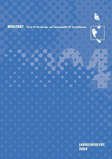 JAHRESBERICHT 2004 NEUSTART - Verein NEUSTART