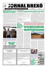 Um ano depois de autorizada, obra do Presídio não ... - Jornal Brexó