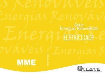 Série Energias Renováveis ELETRICIDADE - CERPCH
