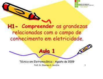 Aula 1 Eletricidade Bas - H1 grandezas - Wiki do IF-SC