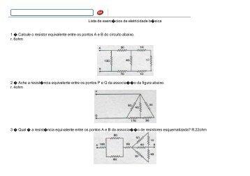 Lista 03 – Eletricidade e Eletrônica - Prof Mauro Oliveira
