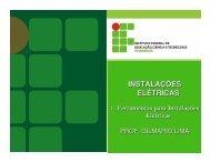 1 - Ferramentas para Instalações Elétricas - Prof. Gilmário Lima