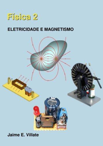 Física 2. Eletricidade e Magnetismo - Universidade do Porto