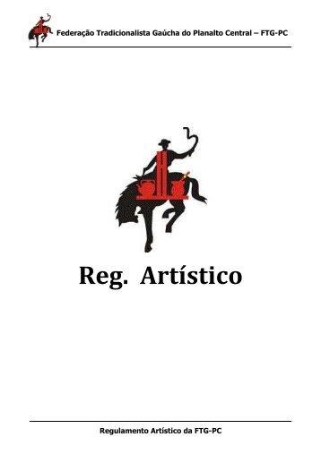 Reg. Artístico - Federação Tradicionalista Gaúcha do Planalto Central