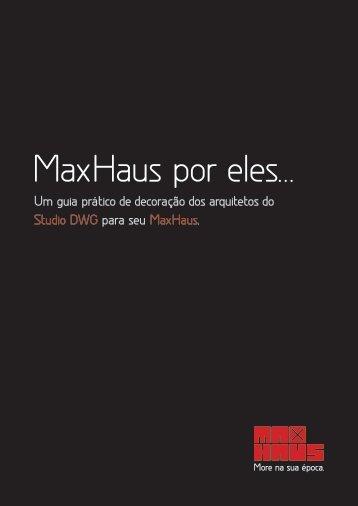 MaxHaus por eles... - TelaVista