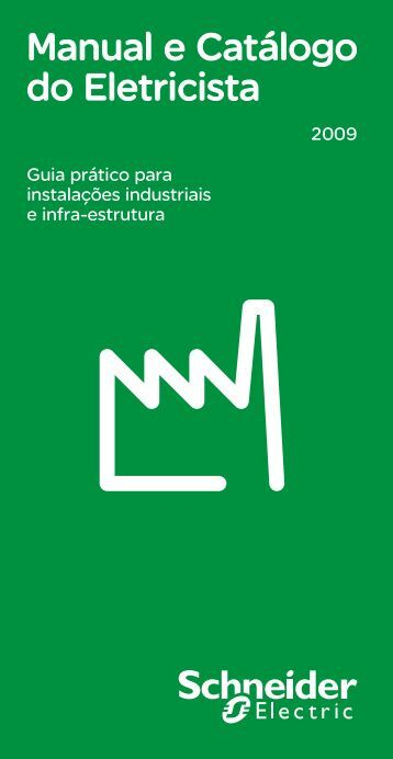 Manual e Catálogo do Eletricista - Schneider Electric
