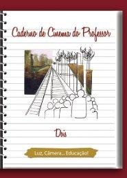 Luz, Câmera... Educação! - Cultura é Currículo - Governo do Estado ...