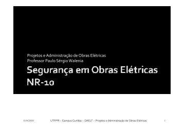 Aula 11 - segurança em Obras e a NR-10 - UTFPR