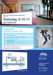 Samstag, 8.10.11 ab 15:00 Uhr Das neue vhs Haus: Feiern Sie mit ...