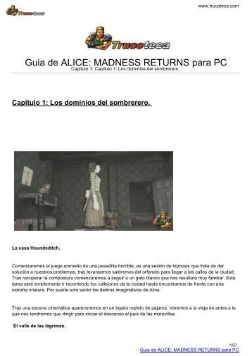 Guia de ALICE: MADNESS RETURNS para PC - Trucoteca.com